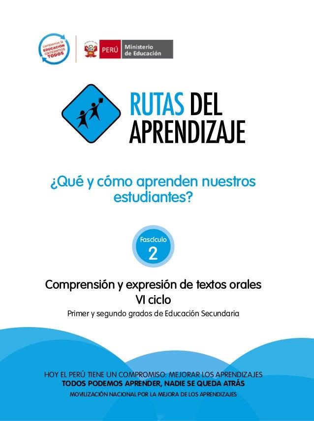 ¿Qué y cómo aprenden nuestros estudiantes? Hoy el Perú tiene un comPromiso: mejorar los aPrendizajes Todos podemos aprende...