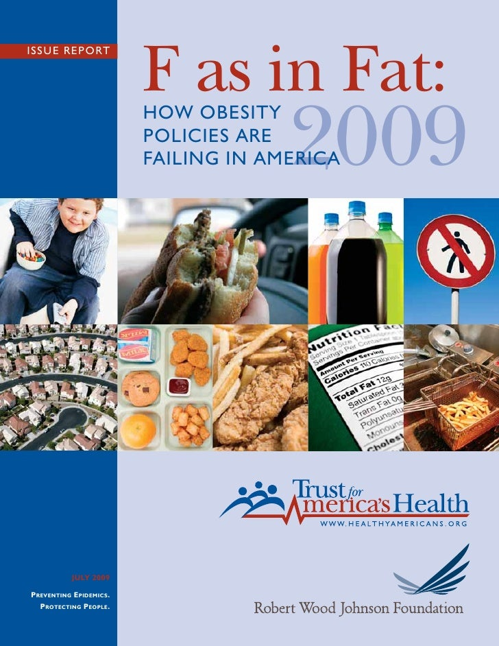 F as in Fat: ISSUE REPORT                                          2009                         HOW OBESITY               ...