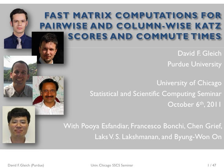 Fast matrix computations for pair-wise and column-wise Katz scores and commute times
