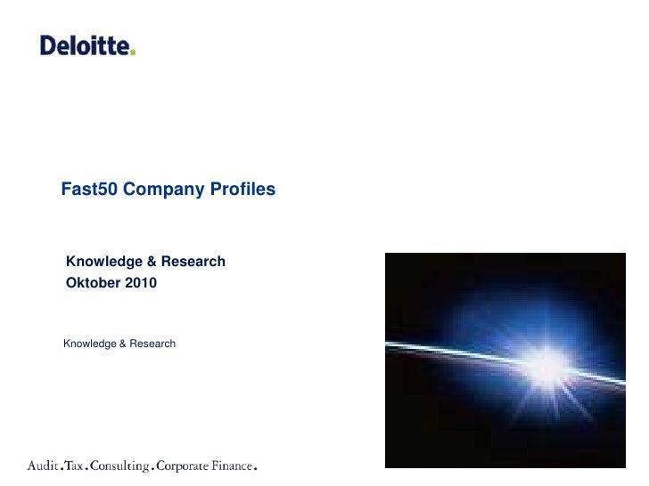 Fast50 Company Profiles<br />Knowledge & Research <br />Oktober 2010<br />