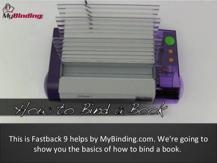 Fastback 9   how to bind a book