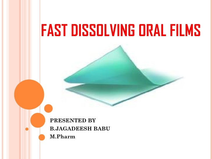 Fast dissolving oral films