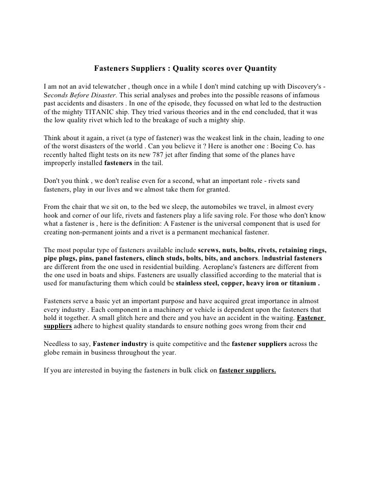 Fasteners Suppliers : Quality scores over Quantity I am not an avid telewatcher , though once in a while I don't mind catc...