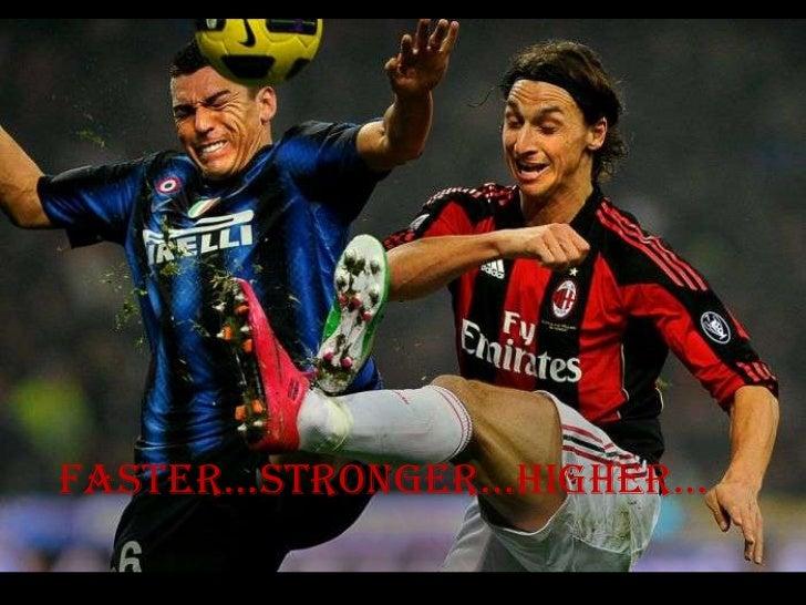 Faster...stronger...higher...