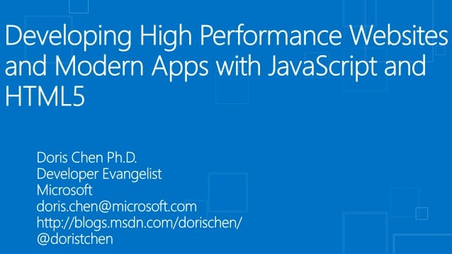 OSCON Presentation: Developing High Performance Websites and Modern Apps with JavaScript and HTML5