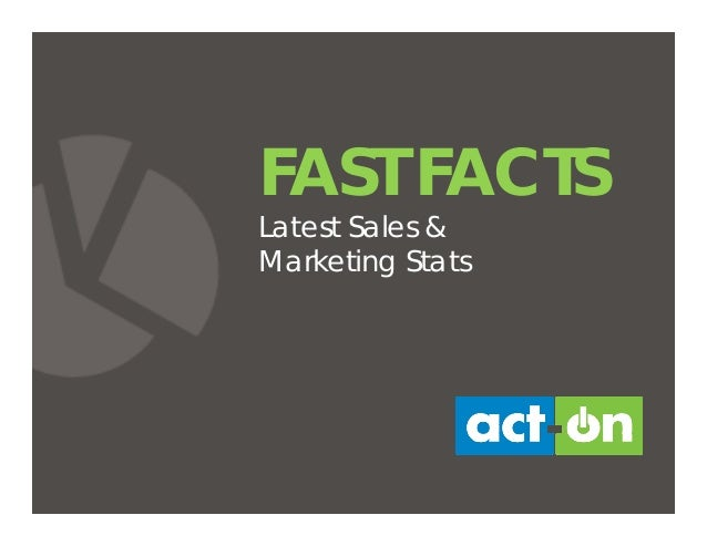 FAST FACTS Latest Sales & Marketing Stats