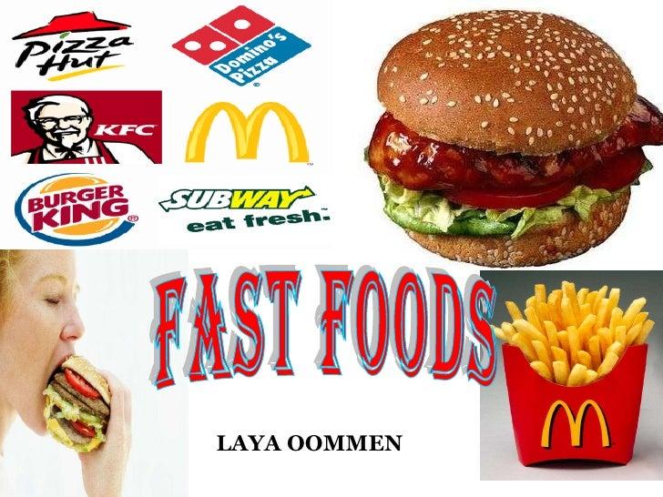 FAST FOODS LAYA OOMMEN