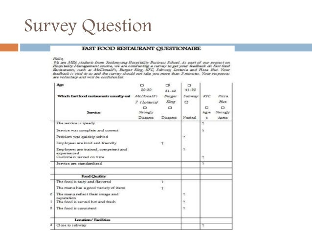 customer fast food satisfaction questionnaire The customer satisfaction survey (css) was validated for australian fast food consumers • personal service and service setting remain important dimensions of.