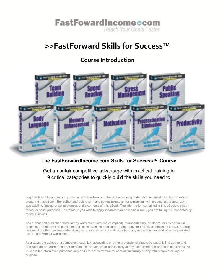 >>FastForward Skills for Success™                                         Course Introduction           The FastForwardInc...