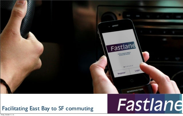 Facilitating East Bay to SF commuting Friday, October 11, 13