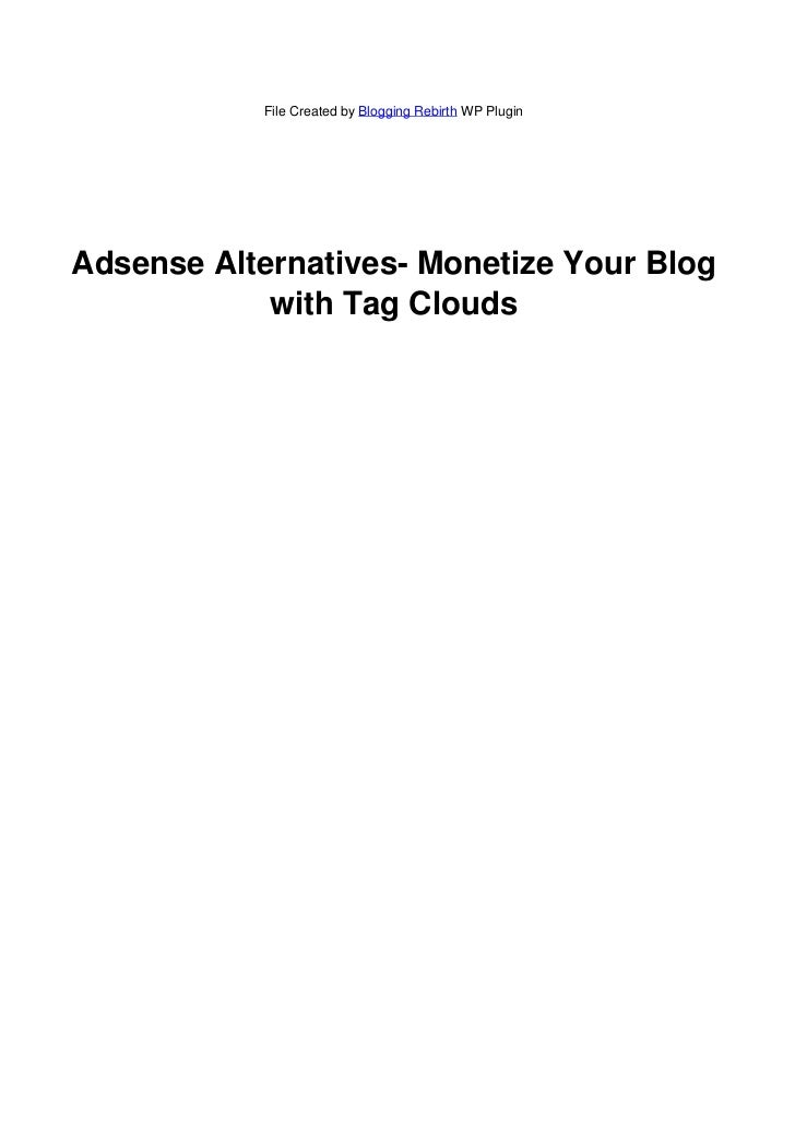 Adsense Alternatives - Monetize Your Blog With Tag Clouds