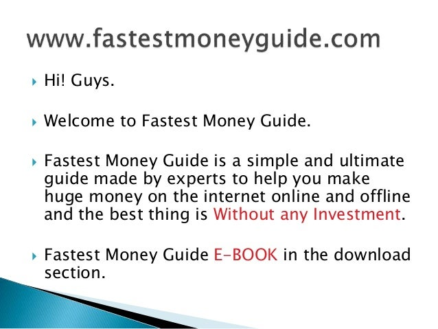 How to make money fast and easy