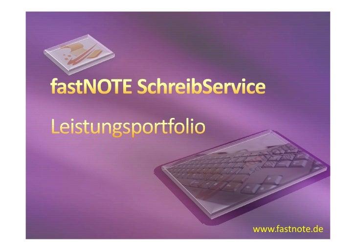 Präsentation fastNOTE Schreibservice Leistungsportfolio
