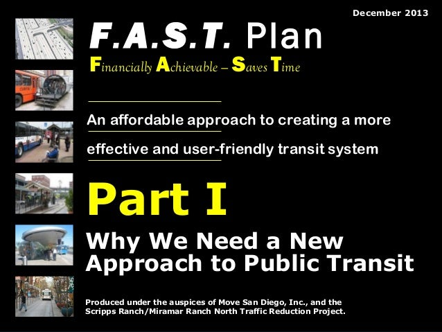 F.A.S.T. Plan  December 2013  Financially Achievable — Saves Time  An affordable approach to creating a more effective and...