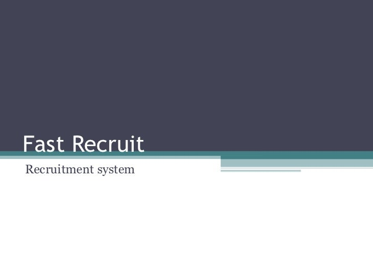 Fast Recruit Recruitment system