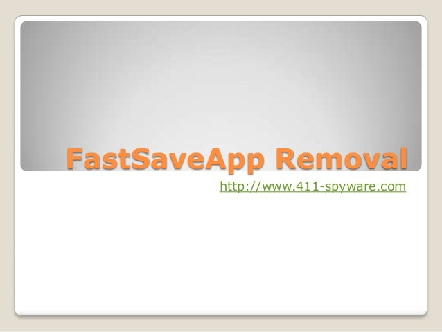 FastSaveApp Removal