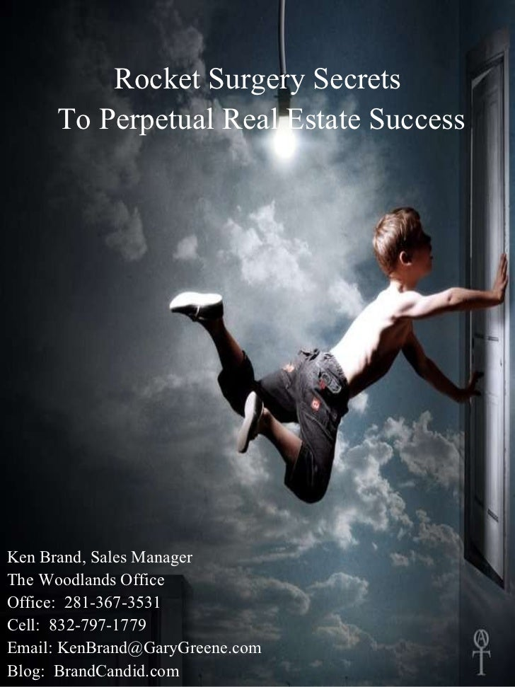 The Secret To Succes In Real Estate Is Simple.