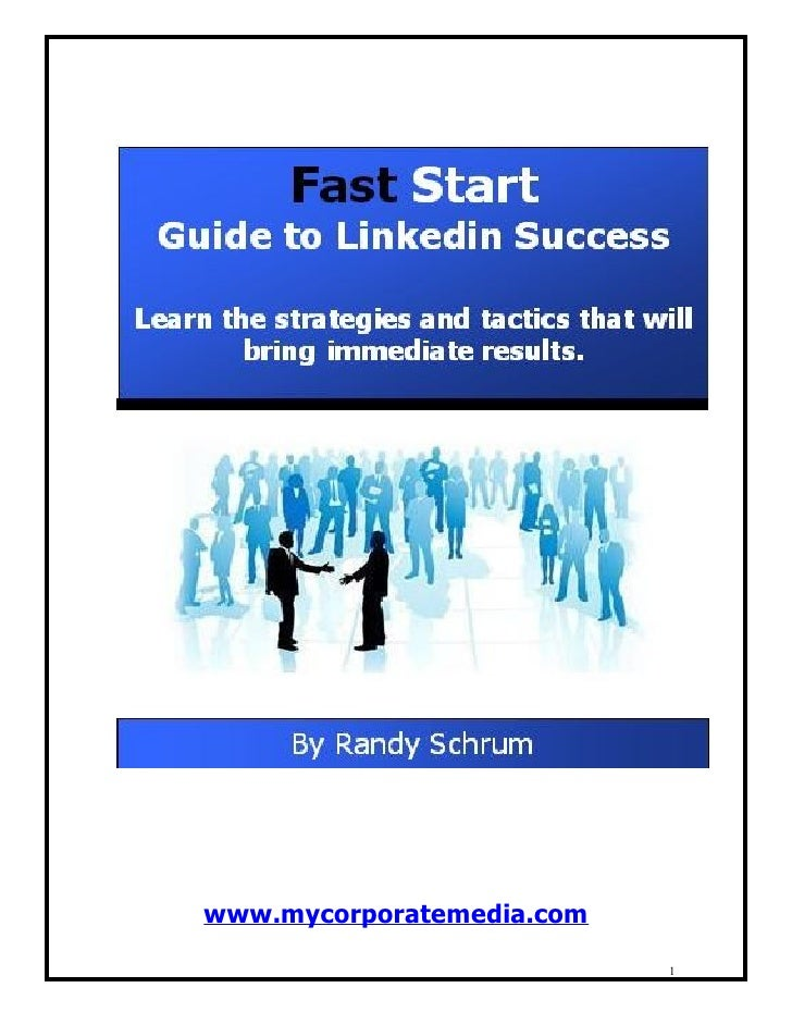 Fast Start Guide To Linkedin Success August 19 2009