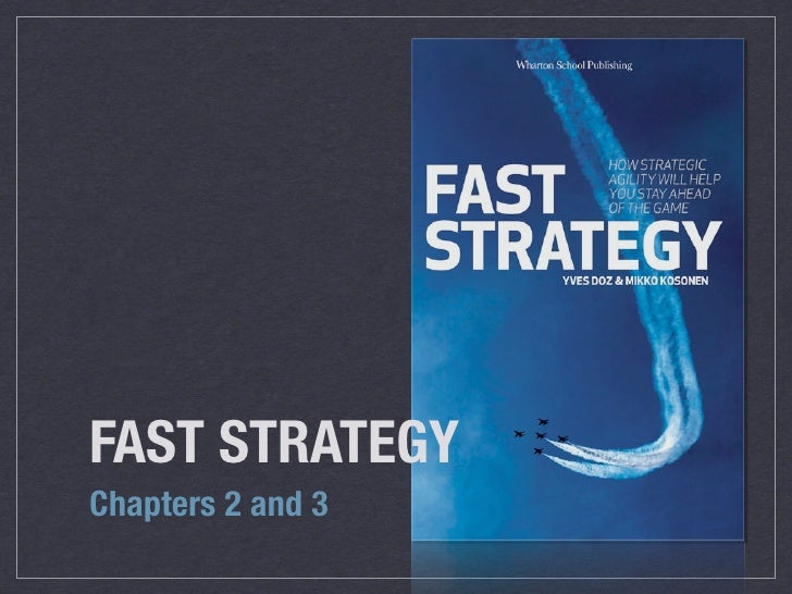 Fast Strategy