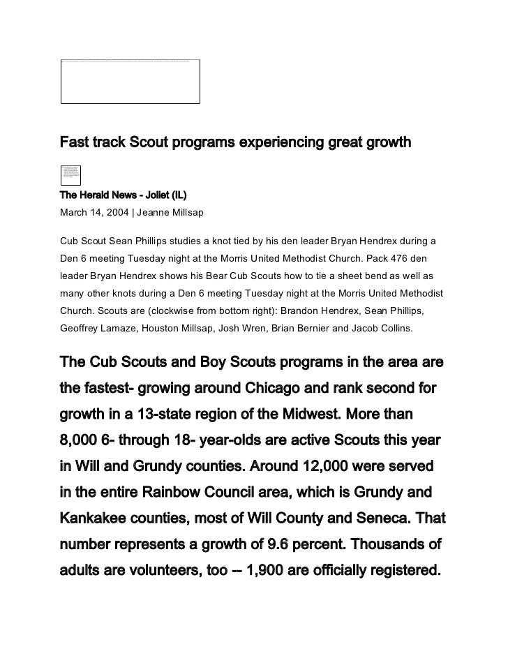 Fast track Scout programs experiencing great growthThe Herald News - Joliet (IL)March 14, 2004 | Jeanne MillsapCub Scout S...