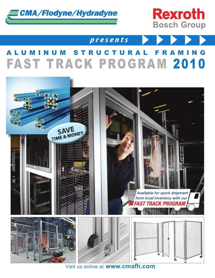 Fast Track Aluminum Framing