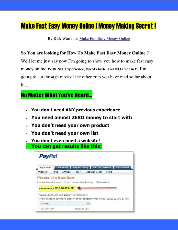 Make Fast Easy Money Online   Money Making Secret !                 By Rick Warren at Make Fast Easy Money Online   So You...