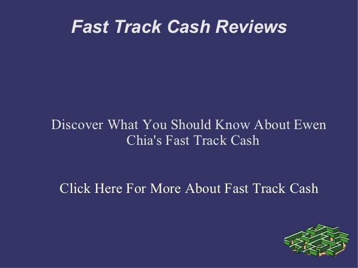 Fast Track Cash ReviewsDiscover What You Should Know About Ewen           Chias Fast Track Cash Click Here For More About ...