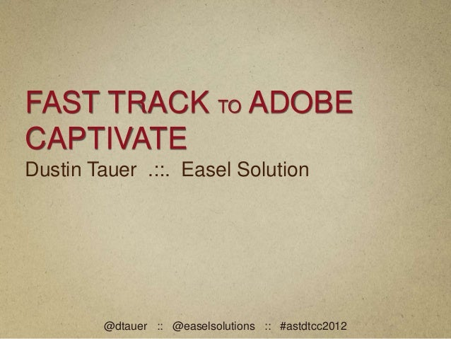 Fast Track to Adobe Captivate