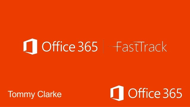Office 365 Fast track