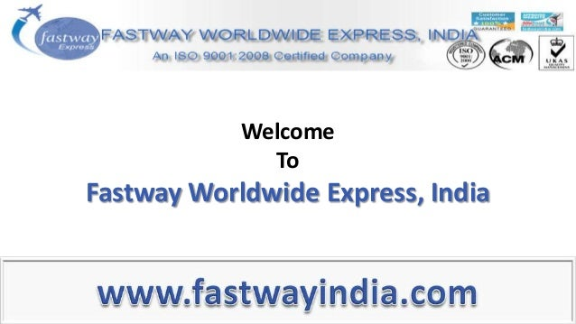Welcome To Fastway Worldwide Express, India