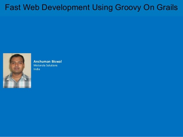 Fast web development using groovy on grails