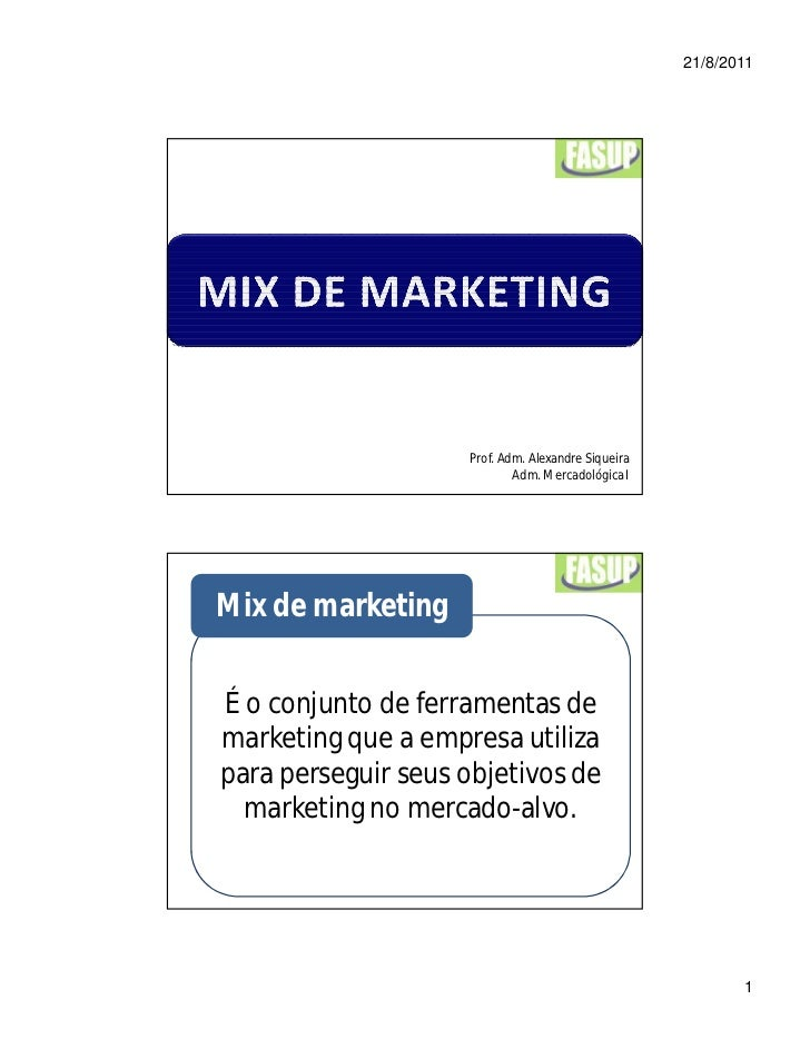 Mix de marketing - Prof. Alexandre Siqueira