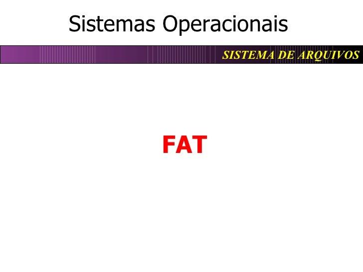 Sistemas Operacionais FAT