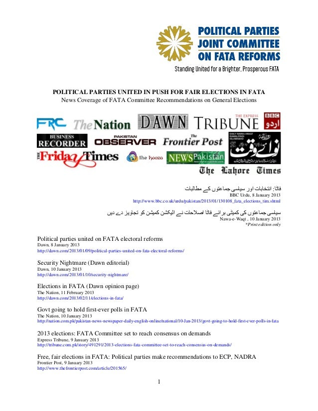 POLITICAL PARTIES UNITED IN PUSH FOR FAIR ELECTIONS IN FATA          News Coverage of FATA Committee Recommendations on Ge...