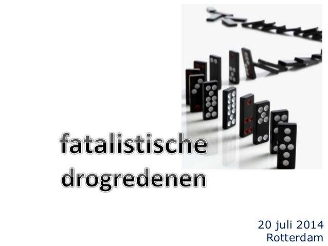 20 juli 2014 Rotterdam