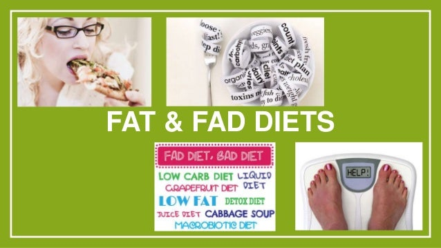 Fat and Fad Diets
