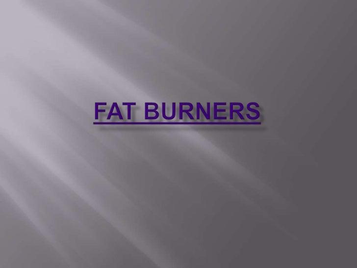 Fat Burners<br />