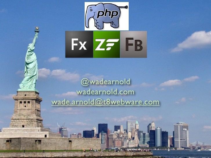@wadearnold       wadearnold.com wade.arnold@t8webware.com