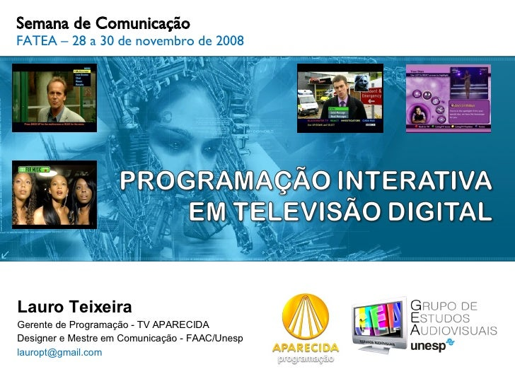 PROGRAMAÇÃO INTERATIVA EM TELEVISÃO DIGITAL