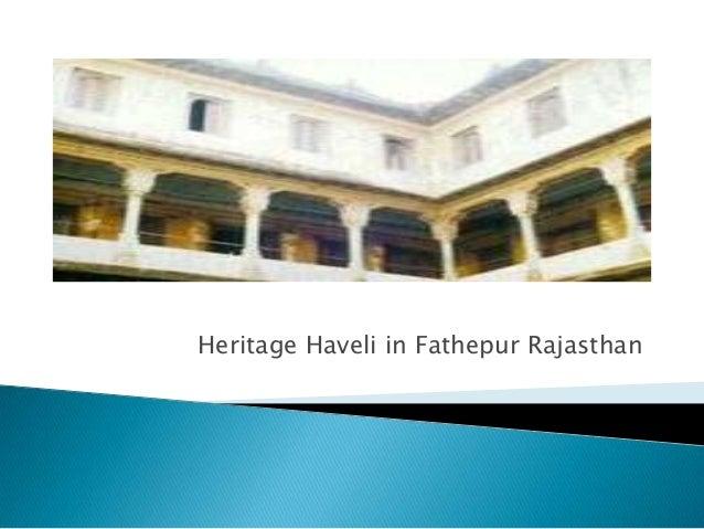Heritage Haveli in Fathepur Rajasthan