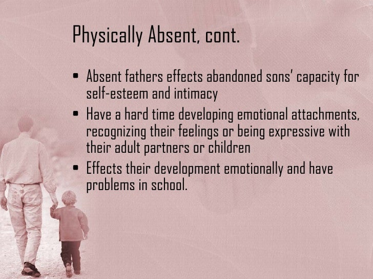 the effects of absence of father figure on children Growing up without a father is associated with a host of negative effects but given that children from low-income families, for instance, are more likely to live apart from their father in the first place, it can be hard to tell to what extent an absent father causes the problems that father absence is associated with, and to what extent other.