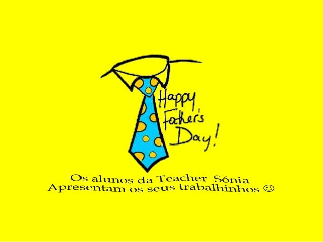 Father's Day - Teacher Sónia