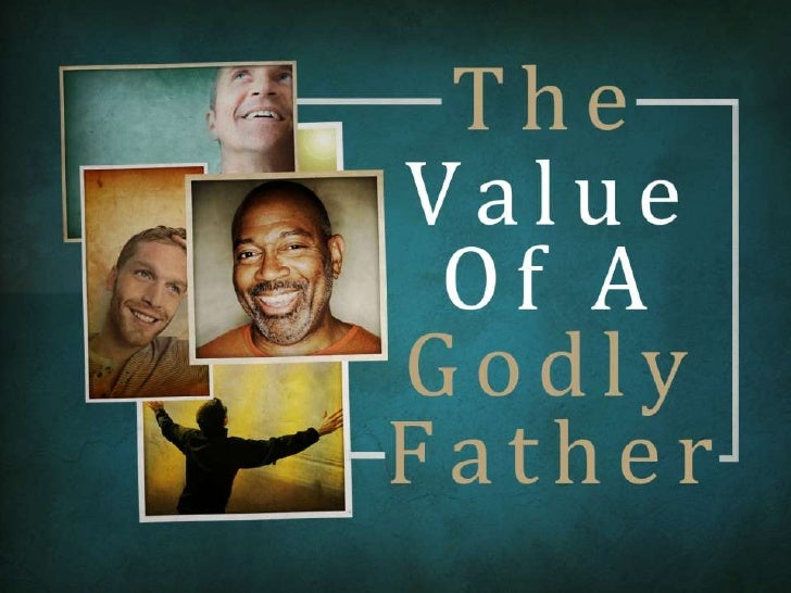 The Value of A Father