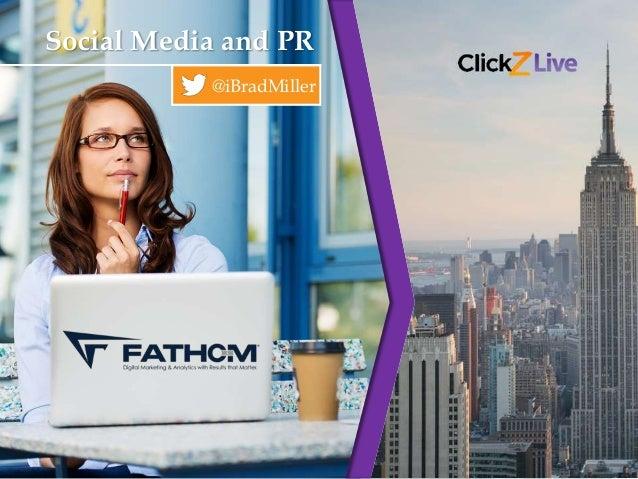Social Media and PR: ClickZ Live 2014