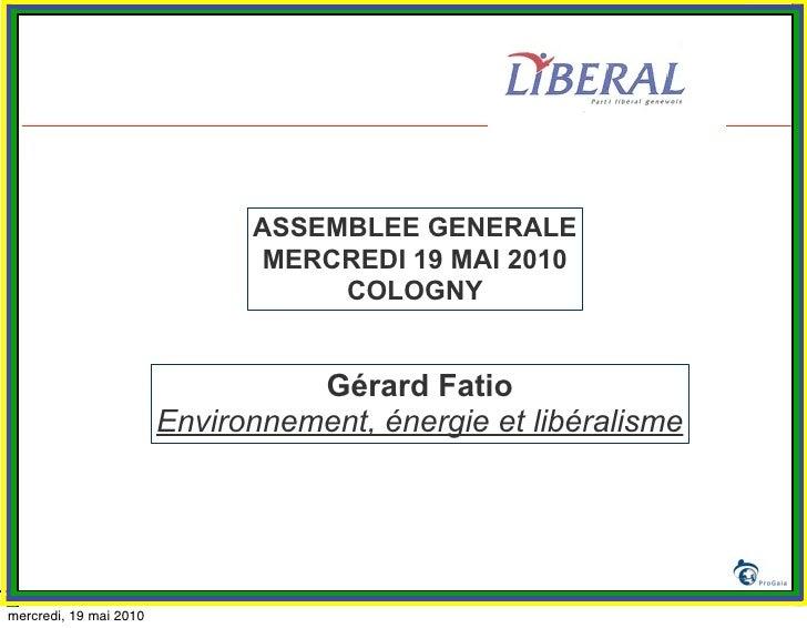 Gérard Fatio, Environnement, énergie et libéralisme