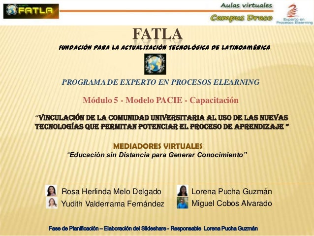 FATLA      Fundación para la Actualización Tecnológica de Latinoamérica        PROGRAMA DE EXPERTO EN PROCESOS ELEARNING  ...