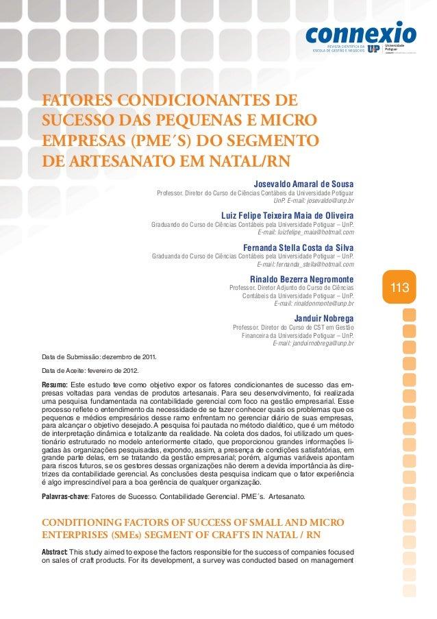 FATORES CONDICIONANTES DESUCESSO DAS PEQUENAS E MICROEMPRESAS (PME´S) DO SEGMENTODE ARTESANATO EM NATAL/RN                ...