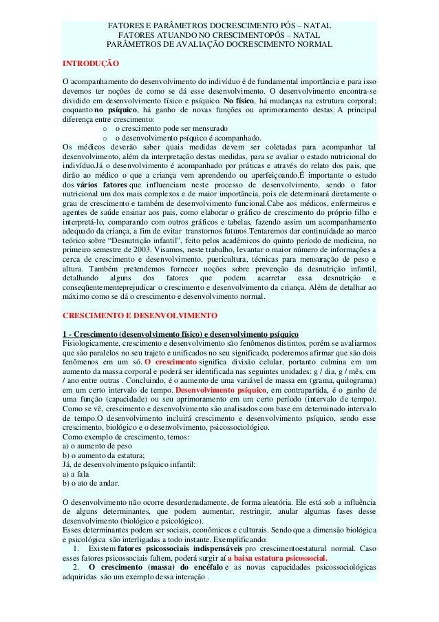 FATORES E PARÂMETROS DOCRESCIMENTO PÓS – NATAL FATORES ATUANDO NO CRESCIMENTOPÓS – NATAL PARÂMETROS DE AVALIAÇÃO DOCRESCIM...