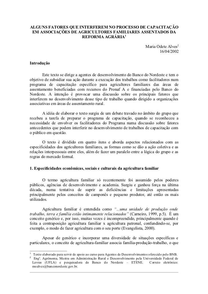 ALGUNS FATORES QUE INTERFEREM NO PROCESSO DE CAPACITAÇÃO EM ASSOCIAÇÕES DE AGRICULTORES FAMILIARES ASSENTADOS DA          ...