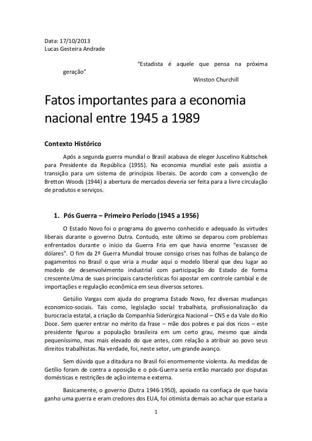 """Data: 17/10/2013 Lucas Gesteira Andrade """"Estadista é aquele que pensa na próxima geração"""" Winston Churchill  Fatos importa..."""